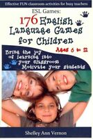 Esl Games : 176 English Language Games for Children: Make Your Teaching Easy ...