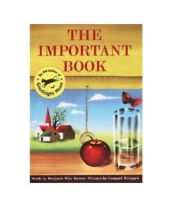"""Margaret Wise Brown """"The Important Book"""""""