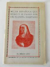 1975 Mujer Española que Subio y se Paseo por un Planeta Habitado JEREMIAS LOPEZ