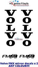 VOLVO FMX Camión Espejo Calcomanías X 2 Pegatinas de Vinilo Gráfico. cualquier Color!!!
