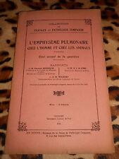 L'emphysème pulmonaire chez l'homme et les animaux - Pathologie comparée  - 1922