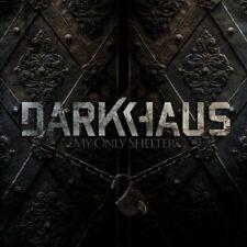 Darkhaus my only SHELTER CD 2013