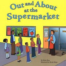 Out and About at the Supermarket (Field Trips (Picture Window Paperback))