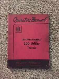 1956 International Harvester 300 Utility Tractor Operators Manual