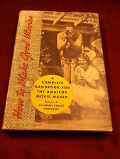 "OLD VTG 1960's BOOK ""HOW TO MAKE GOOD MOVIES, A COMPLETE HANDBOOK FOR AMATEURS"""