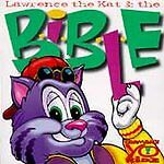Lawrence the Kat and the B-I-B-L-E [Bible]