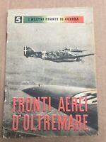 LIBRETTO FRONTI AEREI D'OLTREMARE PROPAGANDA P.N.F.1942
