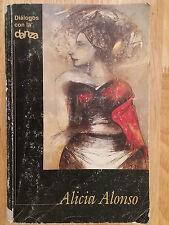 """BOOK """"DIALOGOS CON LA DANZA ALICIA ALONSO"""" BALLET BALLERINA MEMORIES"""