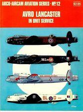 ARCO-AIRCAM 12 AVRO LANCASTER IN SERVICE RAF RCAF RAAF FRENCH NAVY AERONAVALE