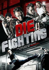 "Die Fighting (DVD, 2016) Fabien Garcia, Laurent ""Lohan"" Buson, Didier Buson NEW"