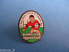 Pin's pin RUGBY CLUB TRIGNAC (ref L15)