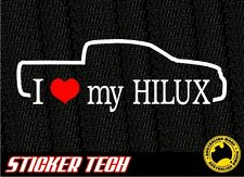 I LOVE (HEART) MY HILUX DUAL CAB STICKER DECAL SUITS TOYOTA 4WD 4X4 OFFROAD
