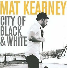 Mat Kearney, City of Black & White, Excellent