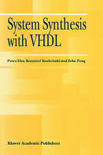 NEW System Synthesis with VHDL by Petru Eles