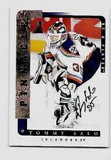 TOMMY SALO 1996-07 PINNACLE BE A PLAYER  CERTIFIED AUTOGRAPH