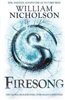 Firesong (The Wind on Fire Trilogy), William Nicholson, Used Excellent Book