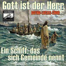 """7"""" BOTHO LUCAS CHOR Gott ist der Herr / Ein Schiff, das sich Gemeinde nennt 1963"""