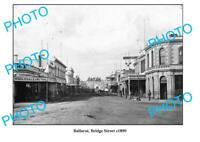 OLD 6x4 PHOTO OF BALLARAT VICTORIA BRIDGE STREET c1890