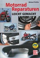 Pfeiffer: Motorrad-Reparaturen leicht gemacht Reparatur-Buch/-Anleitung/Handbuch