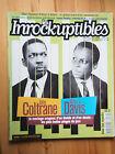 Les INROCKUPTIBLES N° 236 John Coltrane Miles Davis