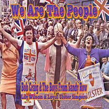 WE ARE THE PEOPLE  *Bob Craig & The Boys  Sandy Row * LOYALIST/ORANGE/ULSTER/ CD