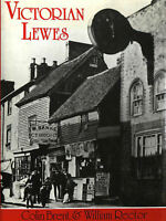 Victorian Lewes by Brent, Colin E.; Rector, William