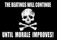 The Beatings Will Continue Until Morale Improves Large Metal/Steel Wall Sign