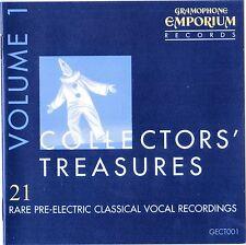 COLLECTORS' TREASURES Vol.1 : 21 Rare Pre-Electric Classical Vocal Recordings