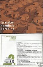 Publicité ancienne Catalogue Broché La Maison Familiale Lorraine et Lettre 1964