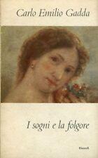 GADDA, Carlo Emilio. I sogni e la folgore. Einaudi, 1955