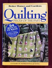 Quilting Pieces of the Past : 175 Years of Inspirational Quilting (2004, Hardcov