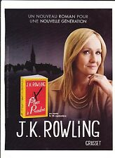 J.K. ROWLING Publicité de Magazine . Magazine advertisement. 2012