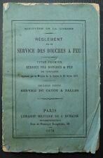 Règlement sur le service des bouches à feu - Service du canon à balles / 1879