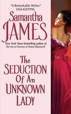 LIKE NEW The Seduction of an Unknown Lady by Samantha James (2008, Pbk)