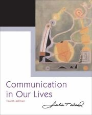 Communication in Our Lives (with CD-ROM and Speech