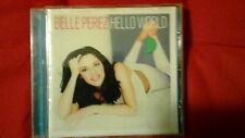 BELLE PEREZ - HELLO WORLD. CD