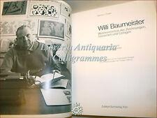 ARTE Catalogo Ragionato Incisioni WILLI BAUMEISTER 1988 DuMont Ponart esempl num