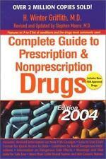 Complete Guide to Prescription and Nonprescription Drugs 200 4 (Complete Guide t