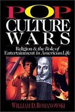 Pop Culture Wars: Religion and the Role of Entertainment in American Life Roman