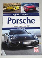 Typenkompass Porsche - PKW seit 1997 911 996 997 991 986 987 981 Boxster Macan