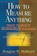 """How to Measure Anything: Finding the Value of """"Intangibles"""" in Business by Hubb"""