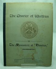 CHARTER OF WULFRUN TO THE MONASTERY AT HAMTUN ANTIQUE WOLVERHAMPTON BOOK DUIGNAN