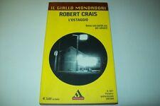 IL GIALLO MONDADORI-N. 2857-ROBERT CRAIS-L'OSTAGGIO-9 SETTEMBRE 2004