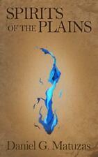 Spirits of the Plains: Book One of the Spirits Saga (Paperback or Softback)