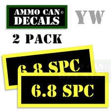 6.8 SPC Ammo Can Box Decal Sticker bullet ARMY Gun safety Hunting 2 pack YW