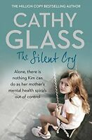 The Silent Cry,Cathy Glass
