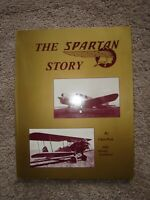 The Spartan Story by Chet Peek 1st Edition, 1st Printing 1994