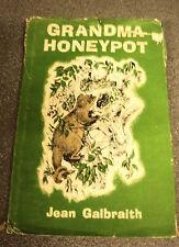 GRANDMA HONEYPOT by JEAN GALBRAITH. ANGUS & ROBERTSON LTD  H/B D/W UK POST £3.25