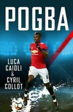 Pogba 2019 Updated Edition by Luca Caioli Paperback