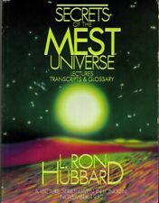 Secrets of the MEST Universe Lectures Transcripts Glossary Scientology Hubbard